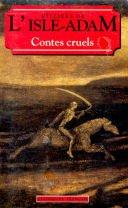Cover of: Contes Cruels (World Classics (Paperback))