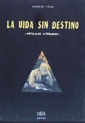 Cover of: La vida sin destino