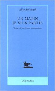 Cover of: Un matin, je suis partie