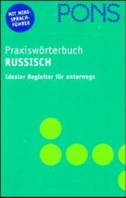Cover of: PONS Praxiswörterbuch, Russisch