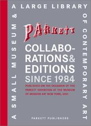 Cover of: Parkett Collaborations & Editions Since 1984