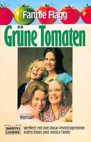 Cover of: Grüne Tomaten. Roman