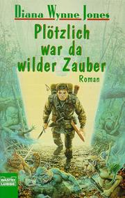 Cover of: Plötzlich war da wilder Zauber