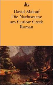 Cover of: Die Nachtwache am Curlow Creek
