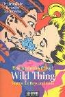 Cover of: Wild Thing. Sex- Tips for Boys and Girls.