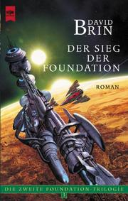 Cover of: Die zweite Foundation- Trilogie 3. Der Sieg der Foundation