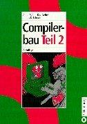 Cover of: Compilerbau, 2 Tle., Tl.2