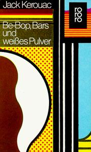 Cover of: Be- Bop, Bars und weißes Pulver.