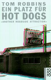 Cover of: Ein Platz für Hot Dogs. Another Roadside Attraction