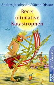 Cover of: Berts ultimative Katastrophen. ( Ab 11 J.).