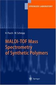 Cover of: MALDI-TOF Mass Spectrometry of Synthetic Polymers (Springer Laboratory)