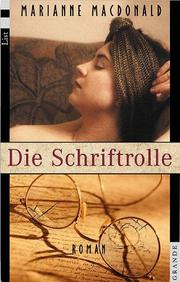 Cover of: Die Schriftrolle. Roman