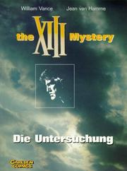 Cover of: The XIII Mystery, Die Untersuchung