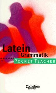 Cover of: Pocket Teacher, Sekundarstufe I, Latein Grammatik