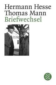 Cover of: Briefwechsel Hermann Hesse / Thomas Mann