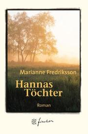 Cover of: Hannas Töchter. Jubiläums- Edition.