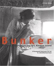 Cover of: Bunker Museum of Contemporary Art, Kinmen Island