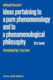 Cover of: Ideas Pertaining to a Pure Phenomenology and to a Phenomenological Philosophy: First Book