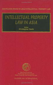 Cover of: Intellectual Property Law in Asia (Max Planck Series on Asian Intellectual Property Law, 5)