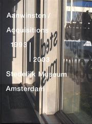Cover of: Acquisitions 1993-2003 Stedelijk Museum Amsterdam