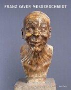 Cover of: Franz Xaver Messerschmidt.