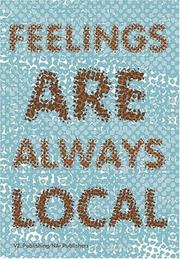 Cover of: Feelings Always Local