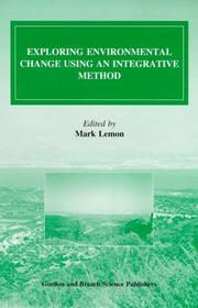 Cover of: Exploring Environmental Change Using an Integrative Method (Environmental Problems & Social Dynamics)