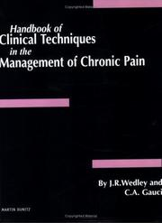 Cover of: A Handbook of Clinical Techniques in the Management of Chronic Pain