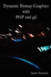 Cover of: Dynamic Bitmap Graphics with PHP and gd, Second Edition