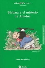 Cover of: Barbara Y El Misterio De Ariadna/ Barbara And the Mystery of Ariadna (Alta Mar Misterio)