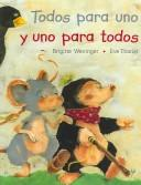 Cover of: Todos para uno y uno para todos / All for One and One for All