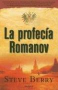 Cover of: La profecia Romanov / The Romanov Prophecy (Seix Barral)