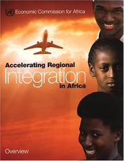 Cover of: Accelerating regional integration in Africa