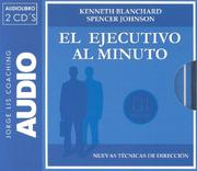 Cover of: El Ejecutivo Al Minuto/ the One-minute Manager
