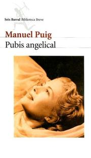 Cover of: Pubis Angelical (Biblioteca Breve)