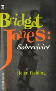 Cover of: Bridget Jones Sobrevivre/ Bridget Jones The Edge of Reason