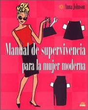 Cover of: Manual de supervivencia para la mujer moderna