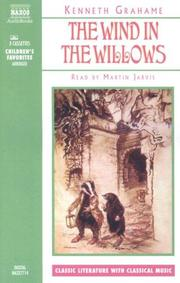 Cover of: The Wind in the Willows (Classic Literature With Classical Music. Children's Favorites)