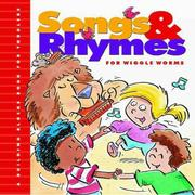 Cover of: Songs & rhymes for wiggle worms