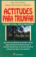 Cover of: Actitudes para triunfar/ Attitudes for Success