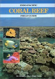 Cover of: Indo-Pacific Coral Reef Field Guide