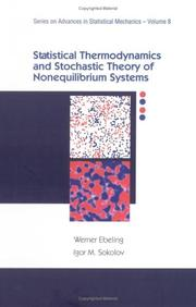 Cover of: Statistical Thermodynamics and Stochastic Theory of Nonlinear Systems Far from Equilibrium (Advanced Series in Statistical Mechanics)