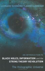 Cover of: An introduction to black holes, information, and the string theory revolution