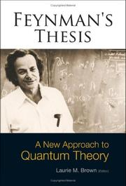 Cover of: Feynman's Thesis: A New Approach to Quantum Theory