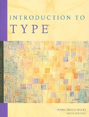 Cover of: Introduction to Type: A Guide to Understanding Your Results on the Myers-Griggs Type Indicator
