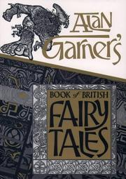Cover of: Alan Garner's book of British fairy tales
