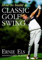 Cover of: How to Build a Classic Golf Swing
