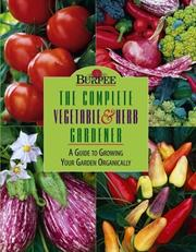 Cover of: Burpee : The Complete Vegetable & Herb Gardener