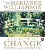 Cover of: The Gift of Change CD: Spiritual Guidance for a Radically New Life