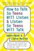 Cover of: How to Talk so Teens Will Listen and Listen so Teens Will